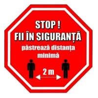 "Sticker podea ""STOP - FII IN SIGURANTA"" forma octogon, 32x32cm"